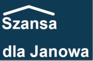 Szansa dla Janowa – rekrutacja osób z terenu Gminy